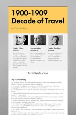 1900-1909 Decade of Travel