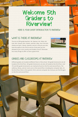 Welcome 5th Graders to Riverview!