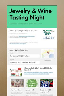 Jewelry & Wine Tasting Night