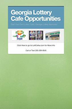 Georgia Lottery Cafe Opportunities