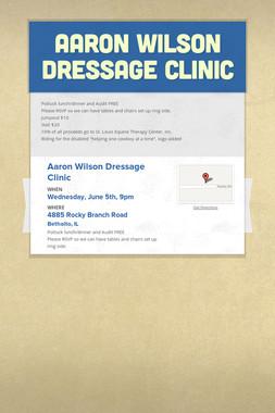 Aaron Wilson Dressage Clinic