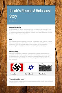 Jacob's Rescue:A Holocaust Story