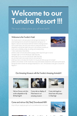 Welcome to our Tundra Resort !!!