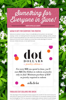 Something for Everyone in June!