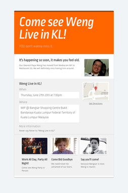 Come see Weng Live in KL!