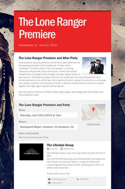 The Lone Ranger Premiere