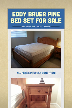 Eddy Bauer Pine Bed Set For Sale