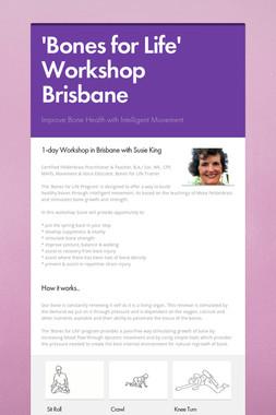 'Bones for Life' Workshop Brisbane