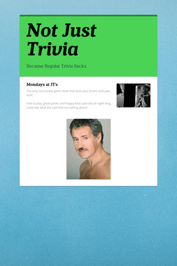 Not Just Trivia