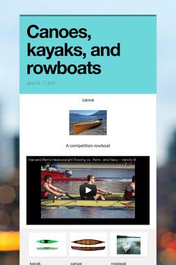 Canoes, kayaks, and rowboats
