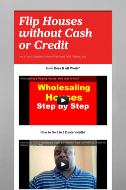 Flip Houses without Cash or Credit