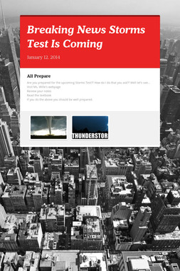 Breaking News Storms Test Is Coming