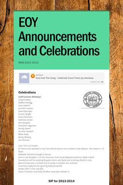EOY Announcements and Celebrations