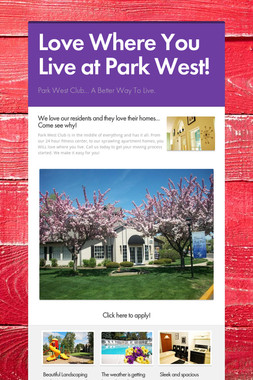 Love Where You Live at Park West!
