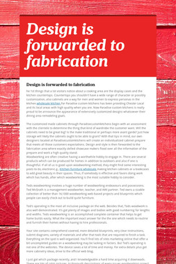 Design is forwarded to  fabrication