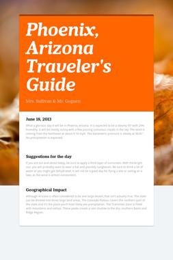 Phoenix, Arizona Traveler's Guide