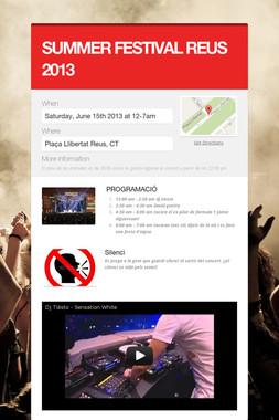 SUMMER FESTIVAL REUS 2013