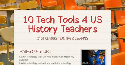 10 Tech Tools 4 US History Teachers