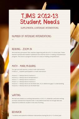 TJMS 2012-13 Student Needs