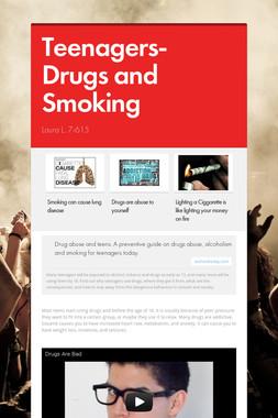 Teenagers- Drugs and Smoking