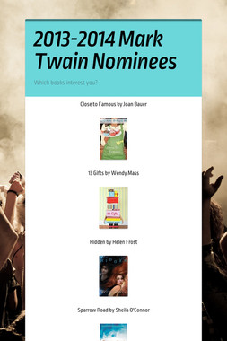 2013-2014 Mark Twain Nominees