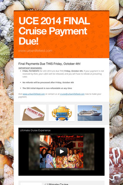 UCE 2014 FINAL Cruise Payment Due!