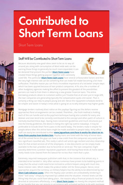 Contributed to Short Term Loans