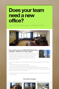 Does your team need a new office?