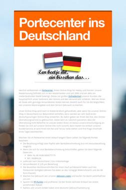 Portecenter ins Deutschland