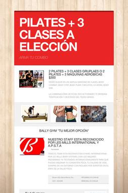 PILATES + 3 CLASES A ELECCIÓN