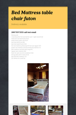 Bed Mattress table chair futon