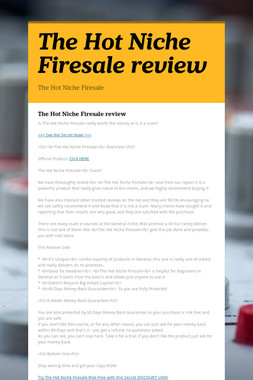 The Hot Niche Firesale review