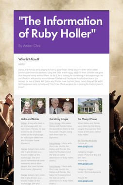 """""""The Information of Ruby Holler"""""""
