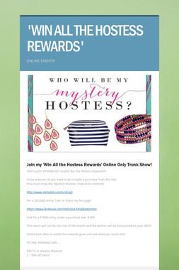 'WIN ALL THE HOSTESS REWARDS'