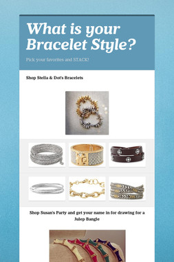What is your Bracelet Style?
