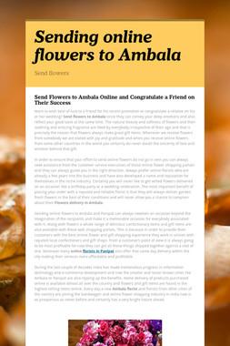 Sending online flowers to Ambala