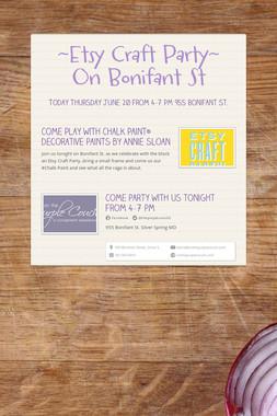 ~Etsy Craft Party~ On Bonifant St