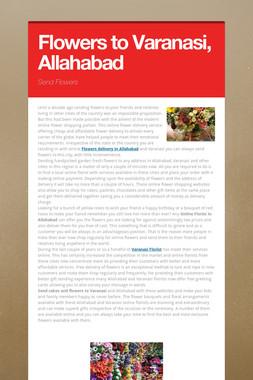 Flowers to Varanasi, Allahabad