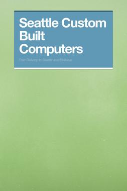 Seattle Custom Built Computers