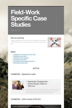 Field-Work Specific Case Studies
