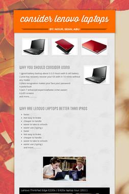 consider lenovo laptops