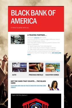 BLACK BANK OF AMERICA