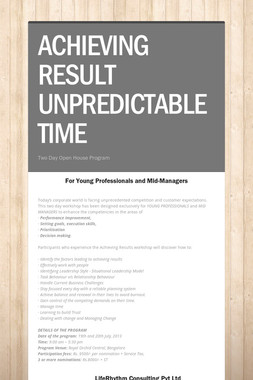 ACHIEVING RESULT UNPREDICTABLE TIME