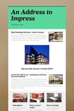 An Address to Impress