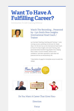 Want To Have A Fulfilling Career?
