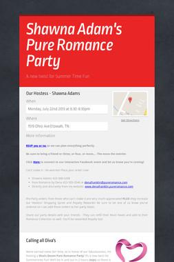 Shawna Adam's Pure Romance Party
