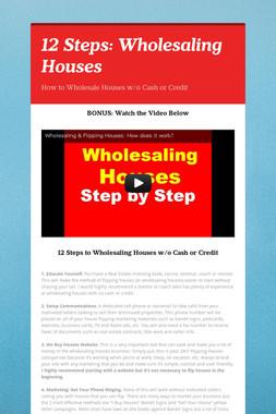 12 Steps: Wholesaling Houses