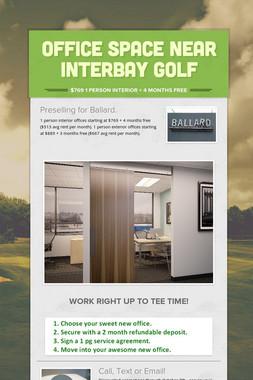 Office Space Near Interbay Golf