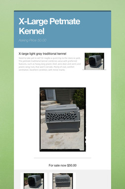 X-Large Petmate Kennel