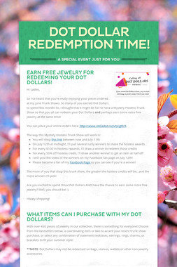 DOT DOLLAR REDEMPTION TIME!